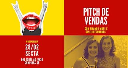 Pitch de vendas | com Amanda Moré e Giseli Fernandes | 28/02 tickets