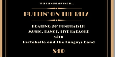 Tyee Fundraiser 2020 - Puttin' On the Ritz! tickets