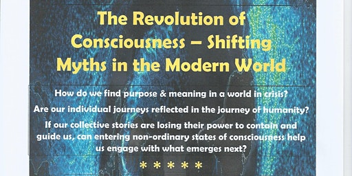 The Revolution of Consciousness – Shifting Myths in the Modern World