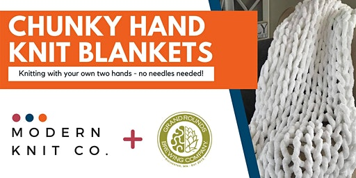 SOLD OUT Chunky Hand Knit Blankets at Grand Rounds Brewing