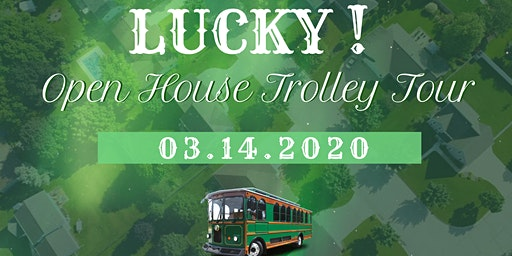 Lucky! Open House Trolley Tour