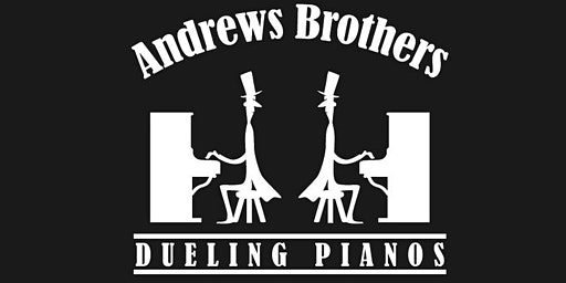 The Andrews Brothers Dueling Pianos Show