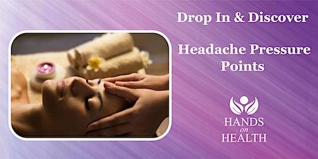 Learn Headache Pressure Point Release tickets