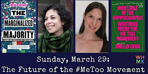 The Future of the #MeToo Movement: A Conversation with Onnesha Roychoudhuri & Courtney Zoffness