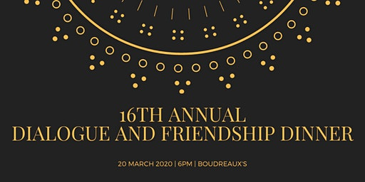 ANNUAL FRIENDSHIP AND DIALOGUE DINNER
