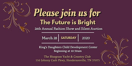 26th Annual Fashion Show and Silent Auction: The Future is Bright tickets