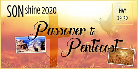 SONshine 2020: Passover to Pentecost tickets