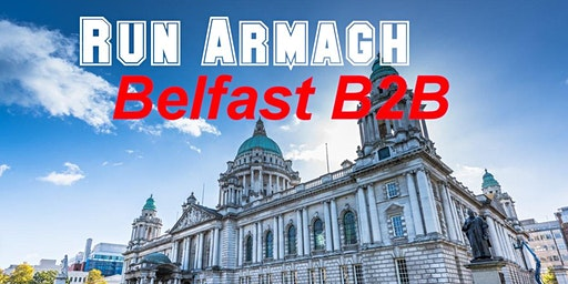 Run Armagh: Belfast Back2Back Marathon 2020