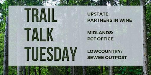 Trail Talk Tuesday