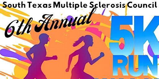 South Texas Multiple Sclerosis Council 6th Annual 5k Run/Walk