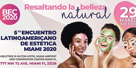 Beauty Educational Congress 2020 - Congreso De Estética En Miami boletos