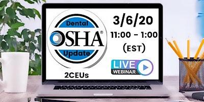 Live Webinar: OSHA Update for the Dental Office