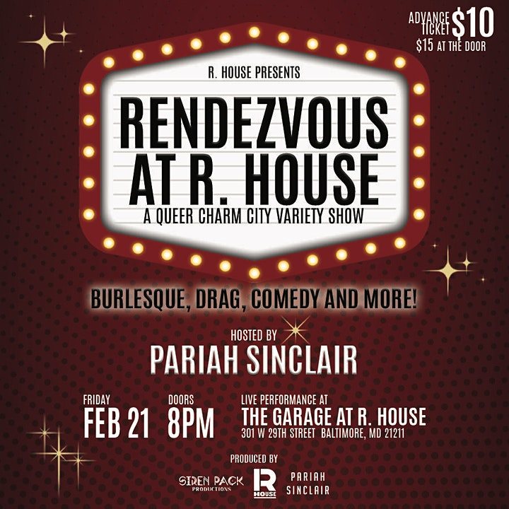 Rendezvous at R. House - A Queer Charm City Variety Show image