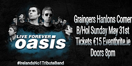 Oasis live forever tickets