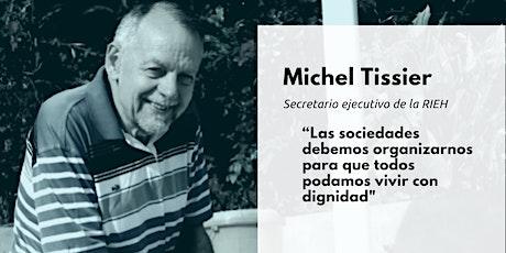 Desayuna con Michel Tissier´ de la Red Internacional de Economía Humana entradas
