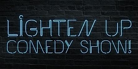 The Lighten Up Comedy Show