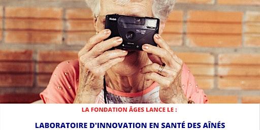 Lancement du Laboratoire d'innovation en santé des aînés