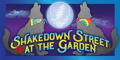 2020 Shakedown Street at the Garden  tickets