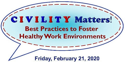 2019-20 Nursing Update Series - Civility Matters! Best Practices to Foster Healthy Work Environments