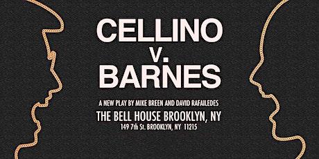 Cellino v. Barnes tickets