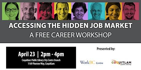 Accessing the Hidden Job Market: A Free Career Workshop (Coquitlam) tickets
