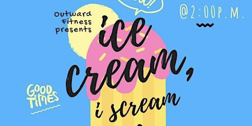 Ice Cream, I Scream Wellness!