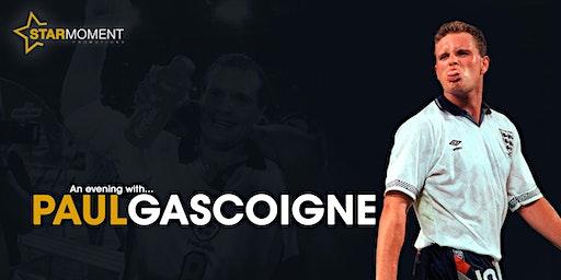 "An Evening with Paul ""Gazza"" Gascoigne"