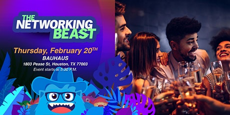 The Networking Beast - Come & Network With Us (Bauhaus) Houston tickets