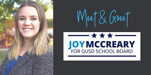 """Meet & Greet """"Joy McCreary"""" Candidate GUSD School Board"""