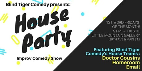 BTC: House Party! tickets