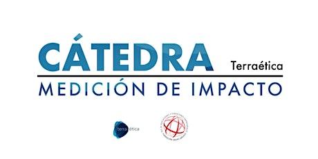 Sesión 1- Cátedra de Medición de impacto: Teoría de Cambio boletos