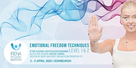Emotional Freedom Techniques Certification Training 3-5 Apr 2020 Edinburgh tickets