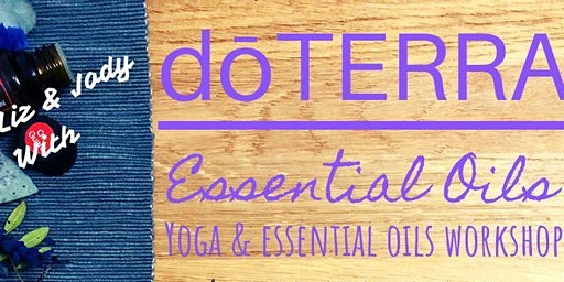 Yoga and Essential Oils Workshop