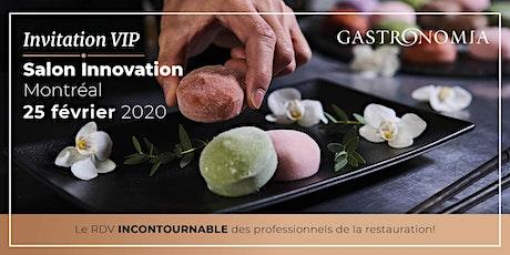 Salon Innovation Gastronomia - Montréal 2020 billets