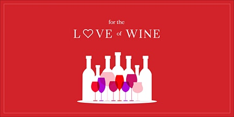 For the Love of Wine tickets