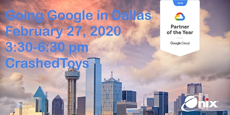 Going Google in Dallas 2020 tickets