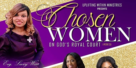 Chosen Women On God's Royal Court tickets