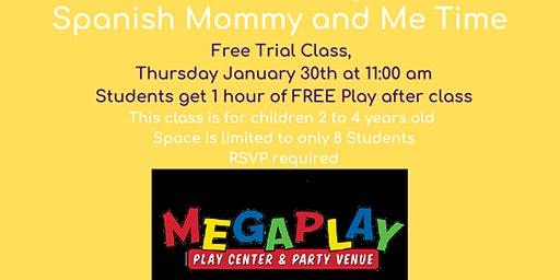 FREE Spanish Mommy and Me Class