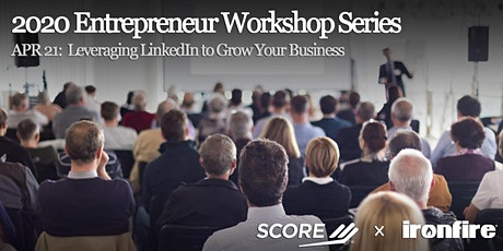 Leveraging LinkedIn to Grow Your Business tickets