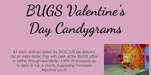 BUGS Valentine's Day Candygram