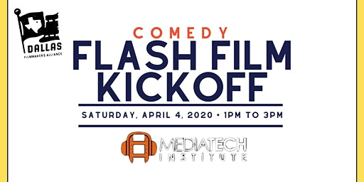 Flash Film Kickoff- COMEDY!