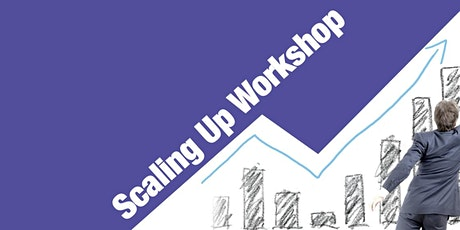 Scaling Up Business Growth Workshop San Francisco - April 2020 tickets