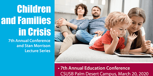 7th Annual Children and Families in Crisis Conference