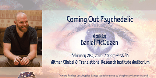 Coming Out Psychedelic- A talk by Daniel McQueen
