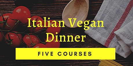 Italian Vegan Dinner at Pazza on Porter tickets