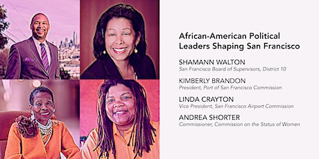 CBE Presents African-American Political Leaders Shaping San Francisco tickets