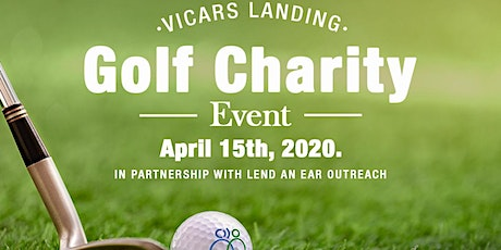 2020 Golf Charity Fundraiser to Benefit Vicars Landing and Lend An Ear tickets