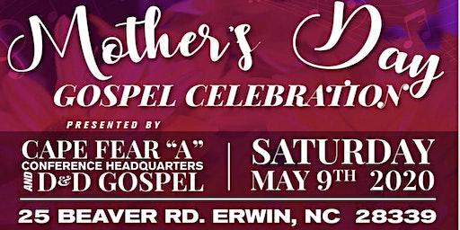 MOTHERS DAY GOSPEL CELEBRATION