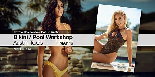 Bikini / Pool Workshop, Austin