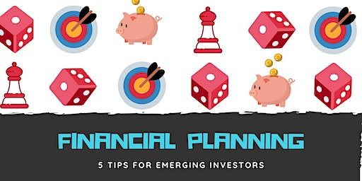 Financial Planning: 5 tips for emerging investors